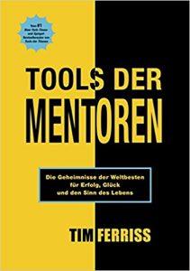 Tools der Mentoren von Tim Ferriss