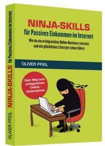 Ninja Skills für Passives Einkommen im Internet