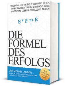 Die Formel des Erfolgs von Dirk Michael Lambert