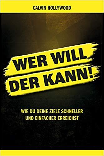 """Buch """"Wer will der kann"""" von Calvin Hollywood 1"""