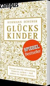 Glückskinder Das persönlichste Buch von Hermann Scherer