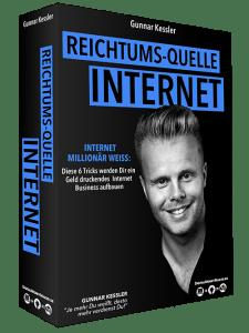 Reichtums Quelle Internet von Gunnar Kessler