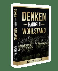 Gratis Buch Denken Handeln Wohlstand von Jürgen Höller